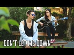 DONT LET ME DOWN - The Chainsmokers (Cover por Bajo Ningún Término) - YouTube Chainsmokers, Don't Let Me Down, Let It Be, No Me Defraudes, Youtube, Mens Sunglasses, Cover, Pictures, Men's Sunglasses