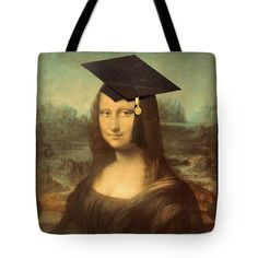 "Mona Lisa  Graduation Day Tote Bag by #SpoofingTheArts  (18"" x 18"").  The tote bag is machine washable, available in three different sizes, and includes a black strap for easy carrying on your shoulder.   #FineArtAmerica #Gravityx9"