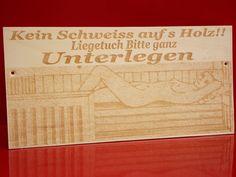 Sauna Hinweisschild  Saunaschild lasergravur Kein schweiss auf s Holz