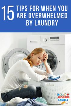 Looking for the best laundry tips? Here are 15 strategies you can use when you are feeling overwhelmed by laundry. via @dianenassy