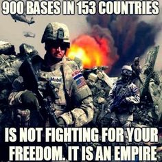 I love, have a deep respect and appreciation for our Nations Military. The men and women in Service give the ultimate sacrifice...themselves for what I believe is a sincere and noble reason in their own minds. Unfortunately...the truth is that they are being exploited and played as pawns to fulfill the agenda of Billionaire Global Banksters and Politicians. We are not fighting for Freedom. We are born Free. The evil puppets otherwise known as our Presidents and most of our government wage…