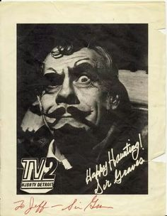 Sir Graves Ghastly, Host of Detroit TV horror movie show in the '70's.