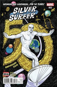 Special 50th Anniversary issue! • In 1966, the heroes of Earth met Norrin Radd of Zenn-La, The Silver Surfer. • In 2016, for the greatest stakes of all time, he will have to fight them all. • Not a dr
