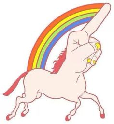 when people piss you off, just send them a Fuck Younicorn. It's majestic as fuck.