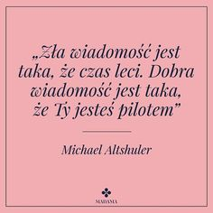 Motywujący cytat na dziś  #motywacja #cytat #cytaty #czas #monday #poniedzialek Happy Quotes, True Quotes, Words Quotes, Wise Words, Positive Quotes, Best Quotes, Funny Quotes, Motivational Words, Inspirational Quotes