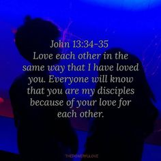 John 1334 35 Im Giving You A New CommandmentLove Each Other