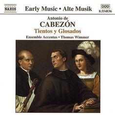 Antonio De Cabezon - Tientos Y Glosados