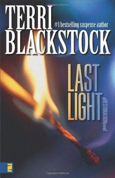 Last Light by Terri Blackstock (Restoration, book 1) #ChristianFiction #Mystery