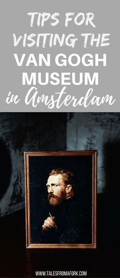 Visiting the Van Gogh Museum in Amsterdam? You'll want to know these tips before like whether you can bring your bag in, if you can take photos, and more.