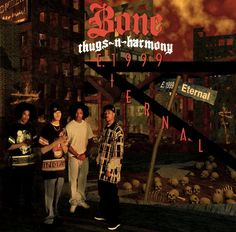 E 1999 Eternal (1998) by Bone Thugs-n-Harmony - Click Photo to Listen to Full Album
