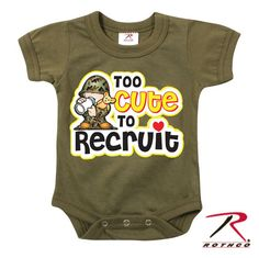 Infant One Piece Bodysuit - TOO CUTE TO RECRUIT by Rothco is great for Toddlers and Infants. This shirt is olive drab in color and features a baby soldier on the front. Camo Baby Clothes, Army Clothes, Baby & Toddler Clothing, Baby Boy Outfits, Babies Clothes, Toddler Fashion, Kids Clothing, Boy Fashion, Boy Onesie