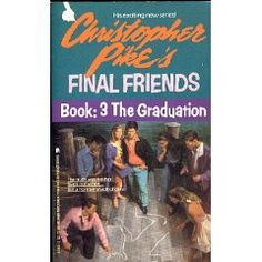 Christopher Pike- Final Friends 3: The Graduation