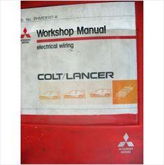 Mitsubishi Colt Lancer Electrical Workshop Manual PHME9107-A on eBid United Kingdom