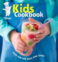 Pillsbury Cooking: Pillsbury Kids Cookbook : Food Fun for Boys and Girls Hardcover) for sale online Kids Cookbook, Cookbook Recipes, Snack Recipes, Cooking With Kids, Easy Cooking, No Cook Meals, Kids Meals, Pizza Boats, Best Party Food