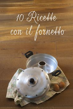10 recipes Fornetto pot Versilia 10 recipes to make with the Versilia cooking pot. Sweet and savory leavened, cakes, flans made on the stove of the coffee house without the use of the oven. Sweet Cooking, Easy Cooking, Cooking Recipes, Cajun Chicken Recipes, Healthy Chicken Recipes, Wonder Pot, Stove Top Chicken, Banana Breakfast, Little Cakes