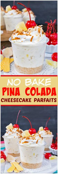 No Bake Pina Colada Cheesecake Parfaits - an easy no bake cheesecake filling full of pineapple and coconut makes a great dessert for summer picnics or parties. Easy recipe to put together in a few minutes! Great Desserts, Mini Desserts, Summer Desserts, Delicious Desserts, Dessert Recipes, Yummy Food, Parfait Desserts, Holiday Desserts, Plated Desserts