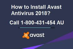 Contact 1-800-431-454 (Australia)  to know How to Install Avast Antivirus 2018 the best process is described right here by computer experts. The step-by-step process has been described to install Avast antivirus 2018 on computer system. The simple and easy process to install the AVAST 2018 on windows computer without facing any issues. If there is any installation error online tech contact #Antivirus_support.