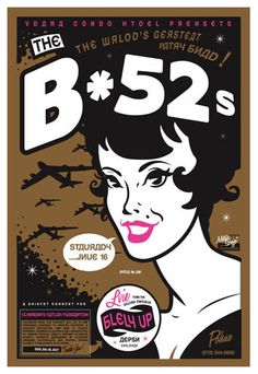 Scrojo The B-52's Poster The B-52's  Belly Up Aspen 6/16/2007 Artist: Scrojo 13 x 19 inches