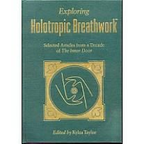 Exploring Holotropic Breathwork | Hanford Mead Publishers, Inc.