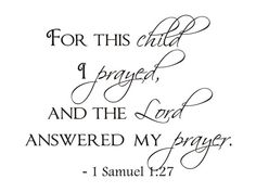 So putting this up in my baby's room one day bc I have prayed and prayed for a child!