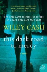 This Dark Road to Mercy by Wiley Cash Book Review. Wiley Cash created characters I fell in love with, those I loathed and then still those I hoped (but could not be certain) had the best intentions. 5* for this gripping mystery set in NC