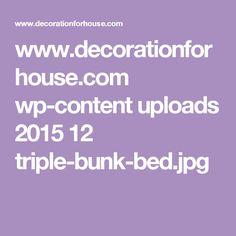 www.decorationforhouse.com wp-content uploads 2015 12 triple-bunk-bed.jpg