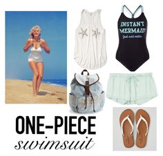 """""""Mermaid"""" by adorably-dangerous ❤ liked on Polyvore featuring New Look, American Eagle Outfitters, Abercrombie & Fitch, RVCA, Aéropostale and onepieceswimsuit"""