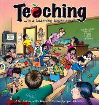 Teaching Is a Learning Experience!: A For Better or For Worse Collection by Lynn Johnston #GoComics #ForBetterorForWoerse