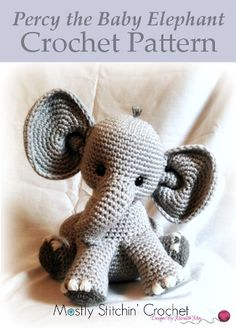 Percy the Baby Elephant Crochet Pattern. (Affiliate link)