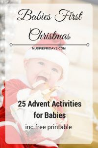 Advent activities for babies less than 1 year old. Ideal for babies first Christmas. Includes free printable both with the activities and blank so you can create your own.