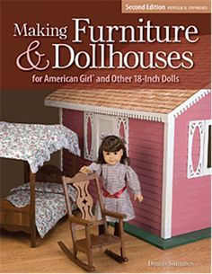 Making Furniture & Dollhouses for American Girl Dolls