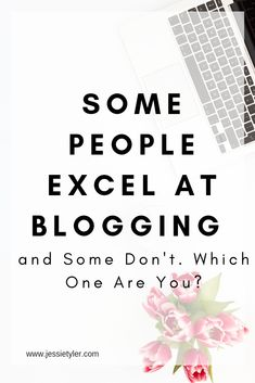 So you want to start a blog? Are you wondering what you'll have to do to succeed? Some people excel at blogging and some don't. Being consistent is really important and this is where the majority of people will fail. You need to show up at least once a week. Any less than that and you won't be successful. Some people blog every day. At the very least, you need to be writing daily, even if you don't post everything you write.  #startablog #bloggingformoney #makemoneyblogging