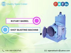 Rotary barrel type #shotblasting machine designed for shot blast cleaning of small or medium size iron, steel, alloy and non-ferrous castings, forgings, heat treated parts, pressings and fabrications at the lowest possible cost.  Get in Touch:9811083740 Email:rajansikka64@yahoo.com