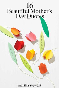 Mothers Day Quotes Discover 16 Beautiful Mothers Day Quotes to Share with Your Favorite Mom These pinnable quotes on motherhood are the perfect addition to cards gifts or just a heartfelt greeting.