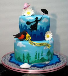 Mary Poppins cake!!  Maybe Sammi will make me this <3