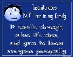 Insanity Pictures, Photos, and Images for Facebook, Tumblr, Pinterest, and Twitter