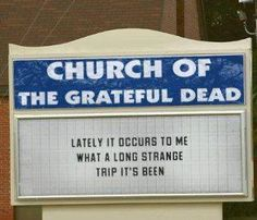 .Church of the Grateful Dead