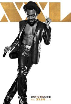 Who knew Donald Glover had drool-worthy abs?  The actor has proved to be a double threat with his acting in Community and rapping as his musical alias Childish Gambino, but a new Magic Mike XXL poster revealed that he might just be a triple threat thanks to his physique.  Dressed in a leather suit—no undershirt—with a top hat and microphone, it looks as though fans might get to see him perform in the film in more ways than one.  Glover's character name has yet to be revealed, but for now…