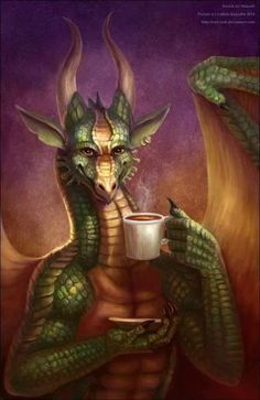 Dragon....morning coffee Dragon…Afternoon  Dragon…Branch noon Dragon …Noon Dragon …Evening  Dragon … Days And Nights