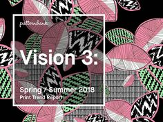 Vision 3: Spring/Summer 2018 Print Trend Report