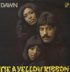 "1973 Tony Orlando & Dawn.  ""Tie A Yellow Ribbon"""