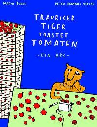 Trauriger Tiger toastet Tomaten. Kurze Katzen können krumme Katzen kratzen und moderne Maden mögen Musik – zu jedem Buchstaben gibt es eine schräge, sich reimende Alliteration.  Lesetipp: Trauriger Tiger toastet Tomate  Nadia Budde hat ein lustiges, sehr schräges ABC-Buch geschrieben und illustriert. Geeignet für Vorschulkinder und Schulanfänger ab 5 Jahren und alle, die Spaß an solch einem schrägen Humor haben.
