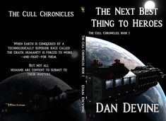 The Cull Chronicles Book The Next Best Thing to Heroes by Daniel Devine War Machine, Book 1, Thriller, Science Fiction, Books To Read, Battle, Writer, Romance, Romantic
