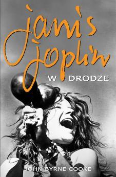 Janis Joplin. W drodze