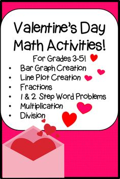 Celebrate Valentine's Day with math activities for grades 3-5! Practice fractions, bar graphs, line plots, multiplication, 1 and 2 step word problems, and division while celebrating Valentine's Day!
