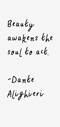 31 most famous Dante Alighieri quotes and sayings. These are the first 10 quotes we have for him. Dante Quotes, Poet Quotes, Comedy Quotes, Philosophy Quotes, Literature Quotes, Quotes From Novels, Dantes Inferno Quotes, Dan Brown Quotes, Dante Alighieri