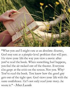 """""""He views your life the way you view a movie after you've read the book...."""""""