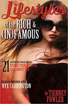 Buy Lifestyles of the Rich and (In)Famous by Tierney Fowler and Read this Book on Kobo's Free Apps. Discover Kobo's Vast Collection of Ebooks and Audiobooks Today - Over 4 Million Titles! Nex York, Nautical Outfits, Premade Book Covers, Famous Books, Dream Guy, Book Cover Design, Interview, Lifestyle, Contemporary