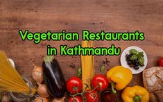 Find the top vegetarian restaurants in Kathmandu that serve various cuisines including Chinese, Indian, Nepali, etc. Also, get the list of food to try out. Read more → The post Vegetarian Restaurants in Kathmandu appeared first on Stunning Nepal. Vegetarian Restaurants, Vegetarian Options, Vegan Vegetarian, Vegetarian Recipes, Turkish Recipes, Indian Food Recipes, Nepali Food, Veg Restaurant