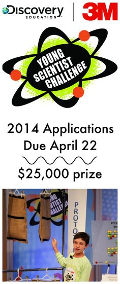 Discover 3M Young Science Challenge for Middle School Students-Application Deadline is April 22.